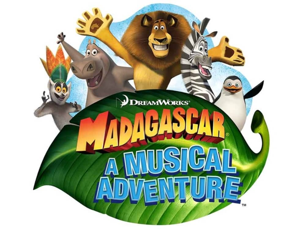 Madagascar The Musical Dreamworks cast of lion,zebra, hippo , penguin, giraffe and lemur
