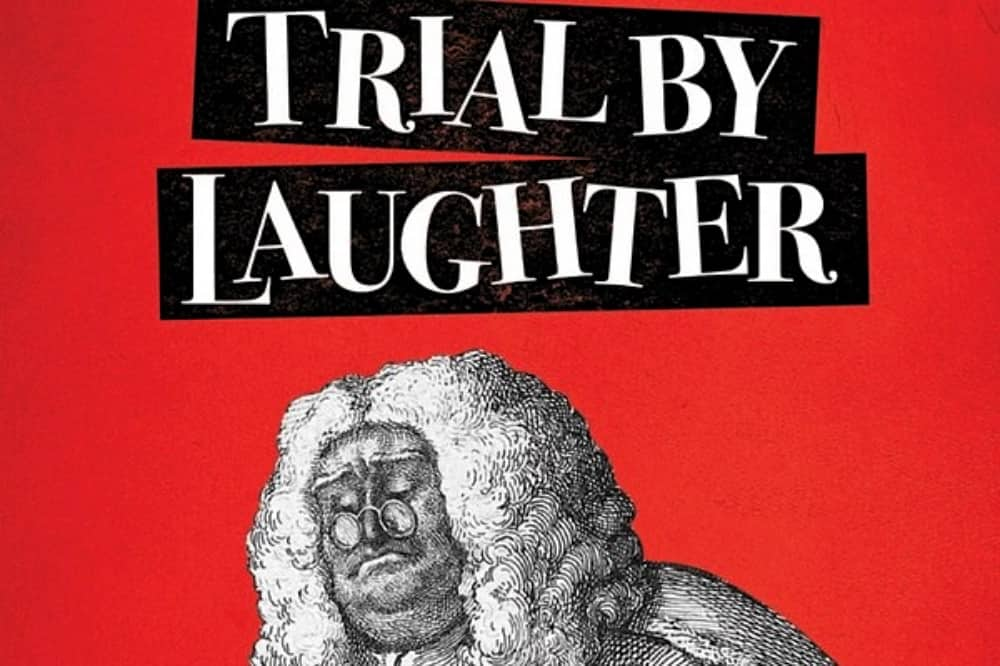 Trial By Laughter Ian Hislop Nick Newman Sketch drawing of a judge in wig typography headline and red background