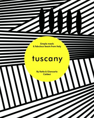 Caldesi Tuscany cookbook black and white geometric patterns and yellow circle with title