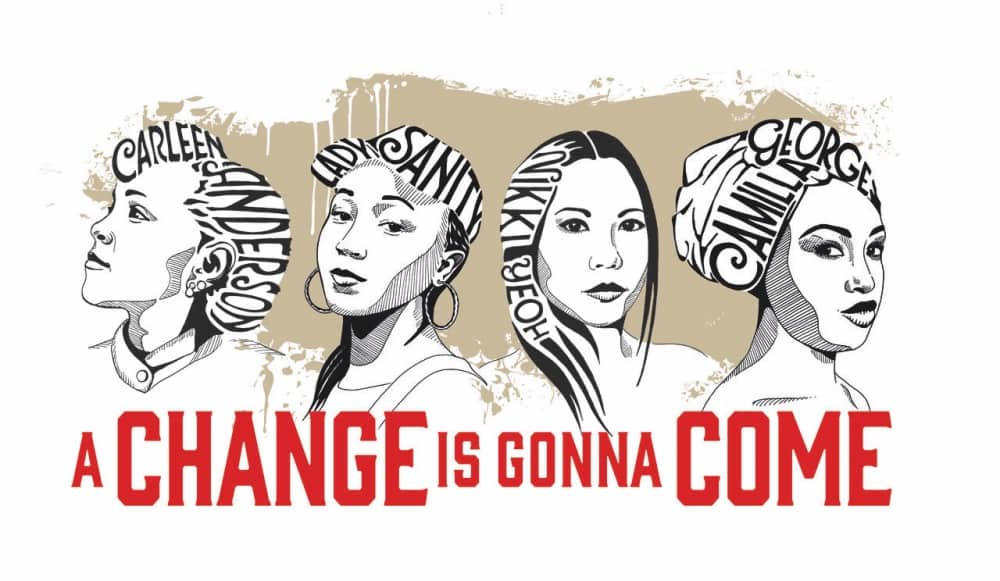 CHANGE IS GONNA COME ILLUSTRATION OF 4 WOMEN of colour