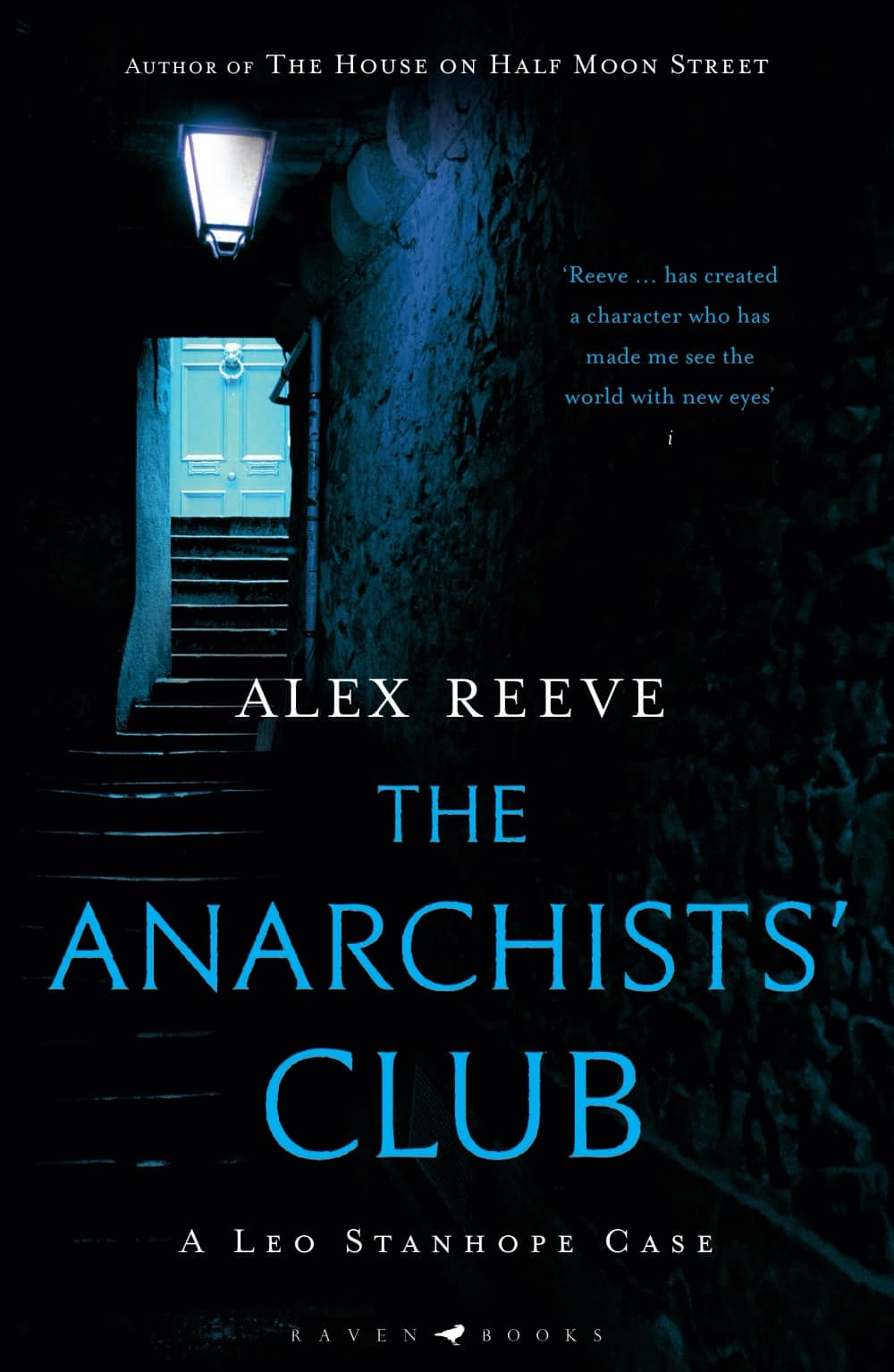 The Anarchists Club by Alex Reeve