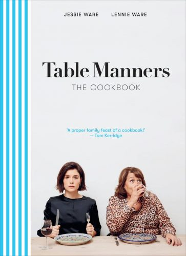 Jess and Lennie Ware cookbook 'Table Manners'