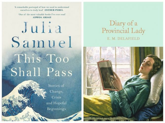 This too shall pass and the diary of a provincial lady