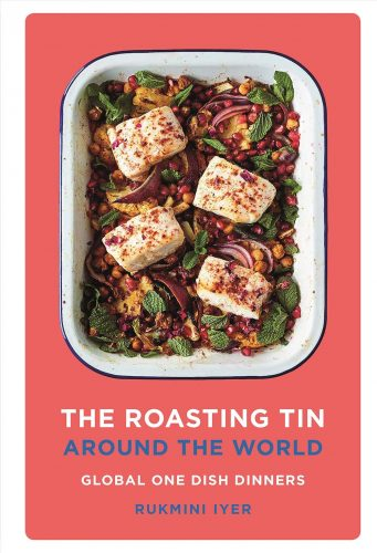 The Roasting Tin Around the World by Rukmini Iyer